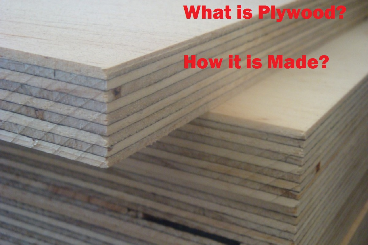 What Is Plywood And How It Is Made Know Everything About